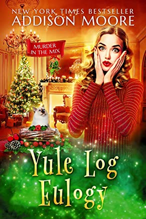 Yule Log Eulogy (MURDER IN THE MIX Book 16) (English Edition)