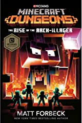 Minecraft Dungeons: The Rise of the Arch-Illager: An Official Minecraft Novel Kindle Edition