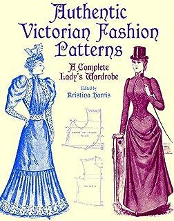 الگوهای معتبر ویکتوریا مد: کامل کمد لباس خانم (مد و لباس داور)