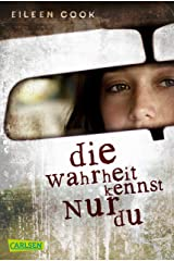 Die Wahrheit kennst nur du (German Edition) Kindle Edition