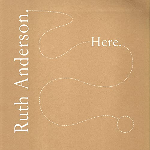 A DIFFERENT WAY OF BEING HUMAN: MP3/VINYL release of music by Ruth Anderson