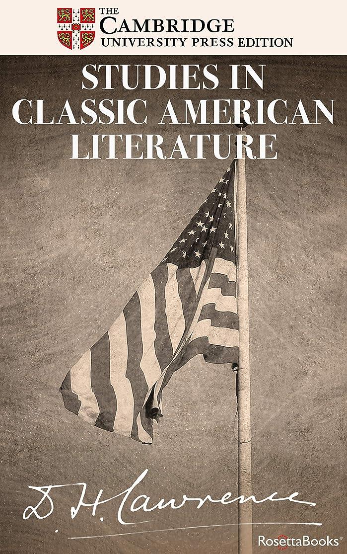 使用法リード失望Studies in Classic American Literature (The Definitive Cambridge Editions of D. H. Lawrence) (English Edition)
