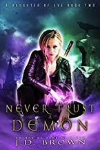 Never Trust a Demon (A Daughter of Eve Book 2)