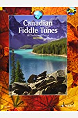 Canadian Fiddle Tunes: 60 Traditional Pieces - Book/CD (Schott World Music) Paperback