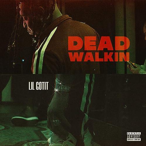 Dead Walkin [Explicit]