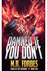 Damned If You Don't (Chaos of the Covenant Book 5) Kindle Edition
