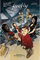 Firefly: Return to Earth That Was Vol. 1 Kindle Edition