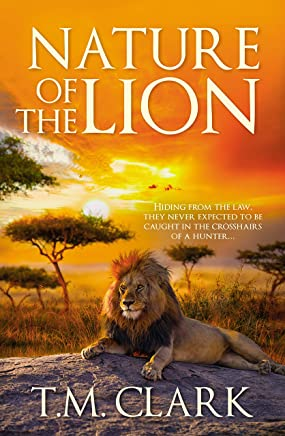Nature Of The Lion (English Edition)