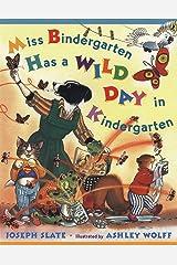 Miss Bindergarten Has a Wild Day In Kindergarten Kindle Edition