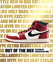 Out of the Box: The Rise of Sneaker Culture PDF