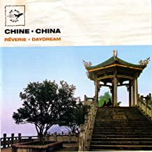 Chine - China: Daydream - Rêverie (Air Mail Music Collection)
