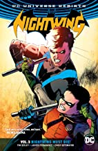 Nightwing (2016-) Vol. 3: Nightwing Must Die