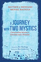 A Journey with Two Mystics: Conversations between a Girardian and a Wattsian