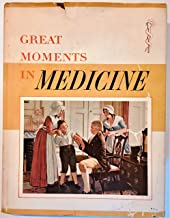 Great Moments In Medicine