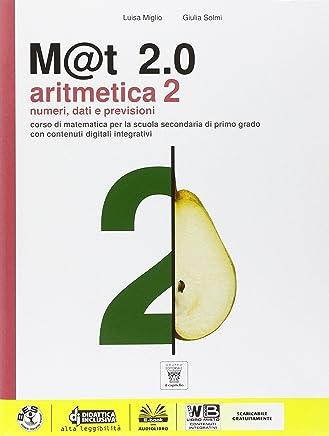 M@t 2.0 plus. Per la Scuola media. Con DVD-ROM. Con e-book. Con espansione online