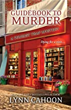 Guidebook to Murder: (A Tourist Trap Mystery 1)