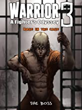 Warrior: A Fighter's Odyssey 3: Rage In The Cage