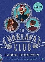 The Baklava Club (Yashim the Ottoman Detective Book 5)