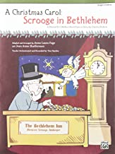 A Christmas Carol -- Scrooge in Bethlehem (A Musical for Children Based Upon a Story by Charles Dickens): Preview Pack (Book & CD)