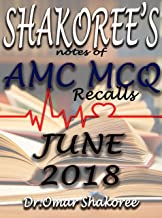 SHAKOREE's NOTES OF AMC MCQ Recalls JUNE 2018