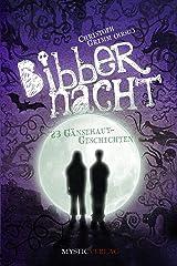 Bibbernacht: 23 Gänsehaut-Geschichten Kindle Ausgabe