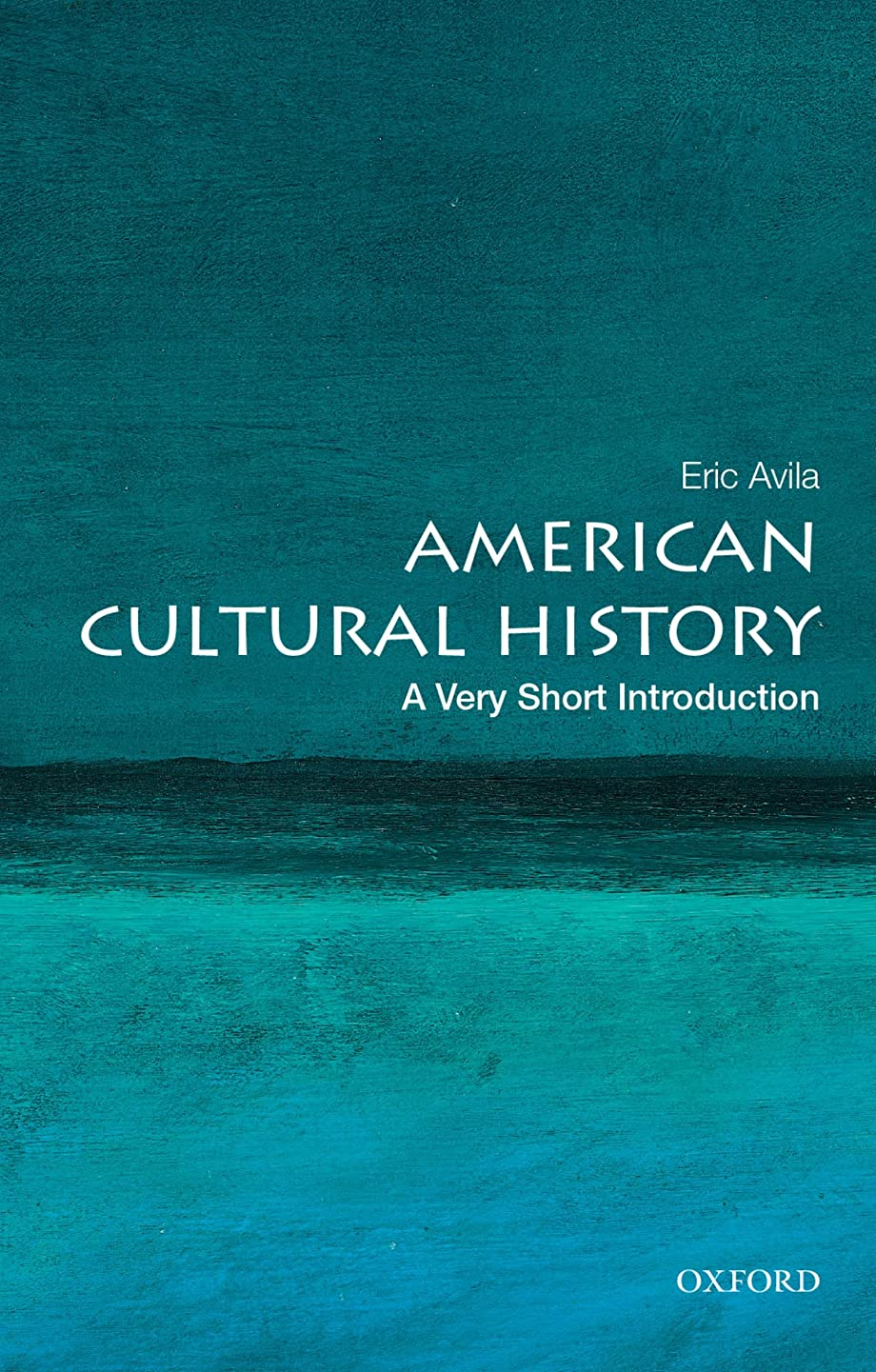 断線名前で隔離American Cultural History: A Very Short Introduction (Very Short Introductions) (English Edition)