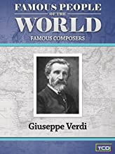 Famous People of the World - Famous Composers - Giuseppe Verdi