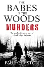 The Babes in the Woods Murders: The shocking true story of how child murderer Russell Bishop was finally brought to justice