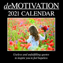 2021 Wall Calendar - Demotivation Calendar, 12 x 12 Inch Monthly View, 16-Month, Funny Quotes Theme, Includes 180 Reminder Stickers
