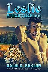 Leslie: Morgan's Leap – Leopards Shapeshifter Romance (Morgan's Leap Book 2) Kindle Edition