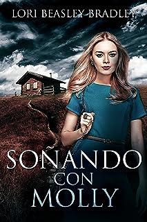 Soñando con Molly: En Español (Spanish Edition)