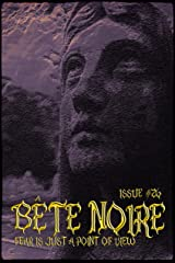 Bete Noire Issue #26 Kindle Edition