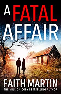 A Fatal Affair: From million-copy bestselling author Faith Martin, an utterly gripping cosy mystery novel for 2021 (Ryder ...