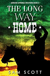 The Long Way Home (Jericho Springs Western Book 2)