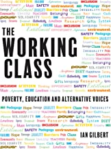 The Working Class: Poverty, education and alternative voices
