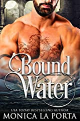 Bound by Water (The Immortals Book 11) Kindle Edition