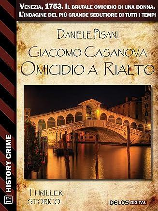 Giacomo Casanova Omicidio a Rialto (History Crime)