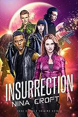 Insurrection (Dark Desires Origins Book 3) Kindle Edition