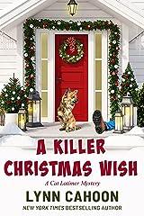 A Killer Christmas Wish : A Cat Latimer Mystery Kindle Edition