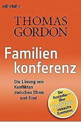 Familienkonferenz: Die Lösung von Konflikten zwischen Eltern und Kind (German Edition) Kindle Edition