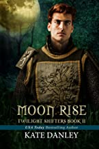 Moon Rise (Twilight Shifters Fantasy Trilogy Book 2) (English Edition)