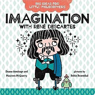 Big Ideas for Little Philosophers: Imagination with René Descartes