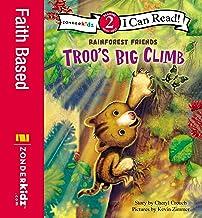 Troo's Big Climb: Level 2 (I Can Read! / Rainforest Friends)
