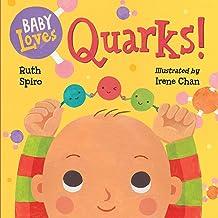 Baby Loves Quarks! (Baby Loves Science Book 2)