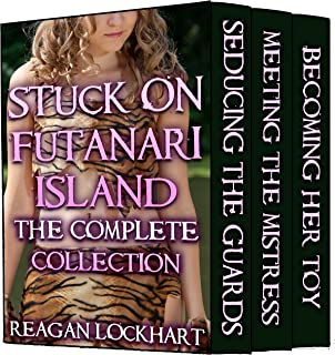 Stuck on Futanari Island: The Complete Collection