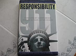 Responsibility 911: With Great Liberty Comes Great Responsibility