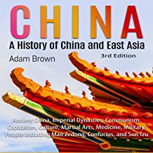 China: A History of China and East Asia 3rd Edition