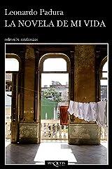 La novela de mi vida (Andanzas) (Spanish Edition) Format Kindle