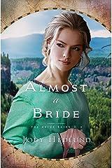 Almost a Bride Kindle Edition