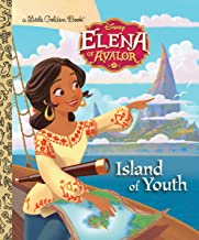 Island of Youth (Disney Elena of Avalor) (Little Golden Book)